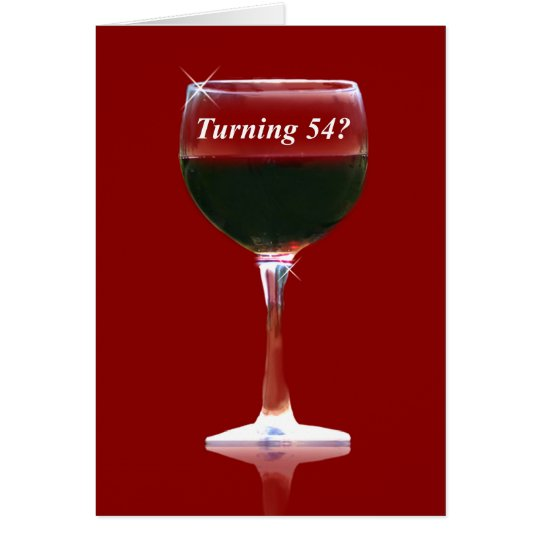 54th Wine Humourous Birthday Card