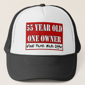 55 Year Old, One Owner - Needs Parts, Make Offer Trucker Hat