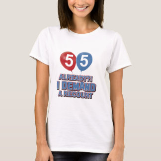 55th year old birthday designs T-Shirt