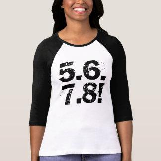 5678! dance shirt