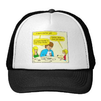 574 J.O.B. just over broke cartoon Trucker Hat