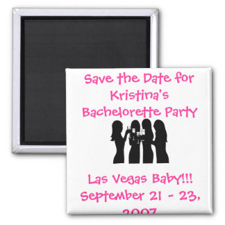 58192, Save the Date for Kristina's Bachelorette ( Square Magnet