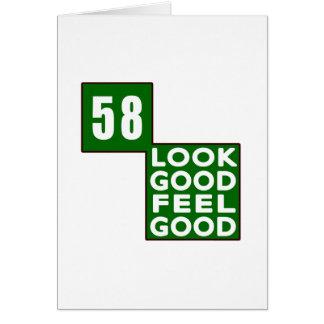 58 Look Good Feel Good Greeting Card
