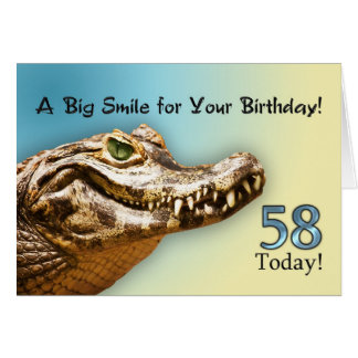 58th Birthday card with a smiling alligator