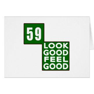 59 Look Good Feel Good Greeting Card