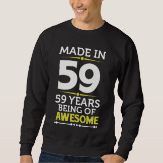 59th Birthday Gift Costume For 59 Years Old. Sweatshirt