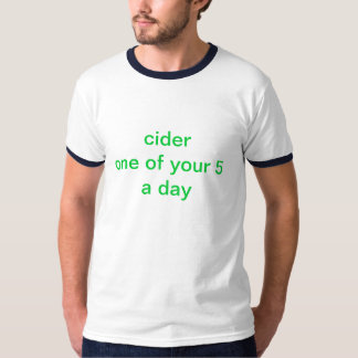 5 a day cider T-Shirt