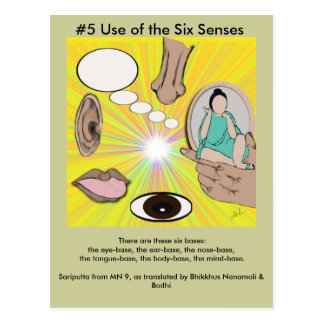 #5 Use of the Six Senses -  from Dependent Arising Postcard