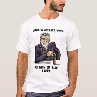 5 Whys Parody T-Shirt