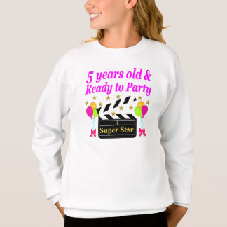 5 YEARS OLD AND READY TO PARTY MOVIE STAR DESIGN SWEATSHIRT
