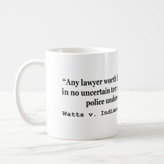 5th Amendment Watts v Indiana 338 US 49 1949 Coffee Mug