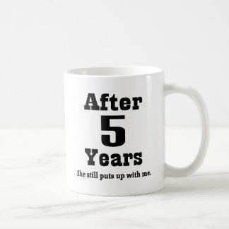 5th Anniversary (Funny) Coffee Mug