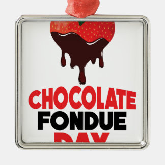 5th February - Chocolate Fondue Day Metal Ornament
