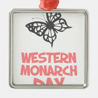 5th February - Western Monarch Day Metal Ornament