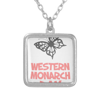 5th February - Western Monarch Day Silver Plated Necklace