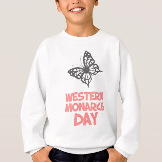 5th February - Western Monarch Day Sweatshirt