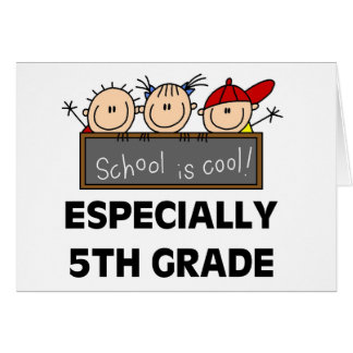 5th Grade School is Cool Greeting Card