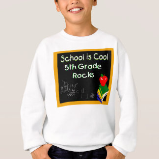 5th Grade School is Cool Sweatshirt
