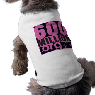 600 million doggy girly T ! Dog Tee Shirt
