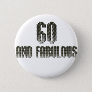 60 and fab disco theme 2 inch round button
