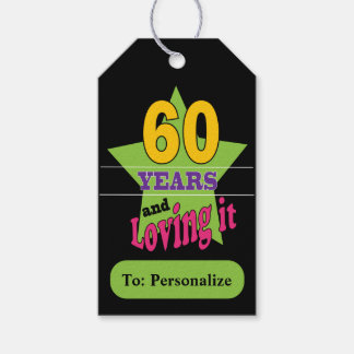 60 and Loving It Gift Tags