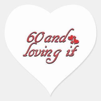 60 and loving it sticker