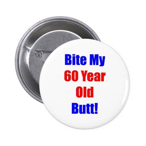 60 Bite My Butt Buttons