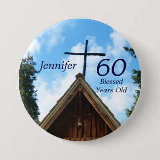 60 Blessed Years Old Country Church Button Pin