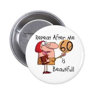 60 est de beaux T-shirts et cadeaux Macaron Rond 5 Cm