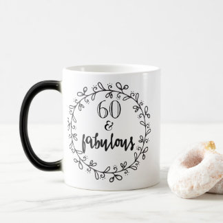 60 & Fabulous - Fun 60th Birthday Mug