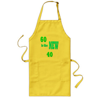 60 IS THE NEW 40- APRON