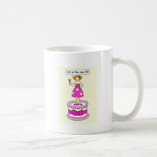 60 is the new 40 Female birthday cartoon. Coffee Mug