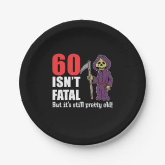 60 Isn't Fatal But It's Still Old Grim Reaper Paper Plate