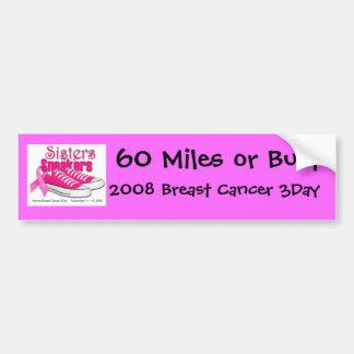 60 Miles or Bust bumper sticker