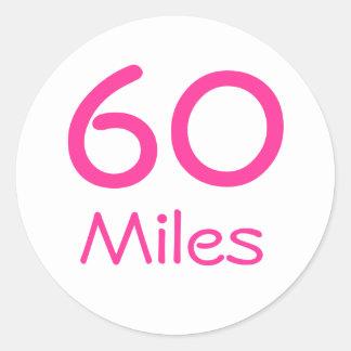 60 Miles Round Sticker