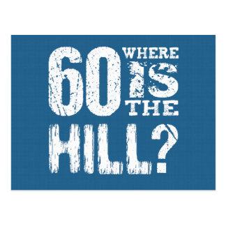 60 où est anniversaire drôle BLUE01 de colline le Cartes Postales