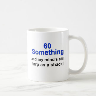 60 Something ... Classic White Coffee Mug