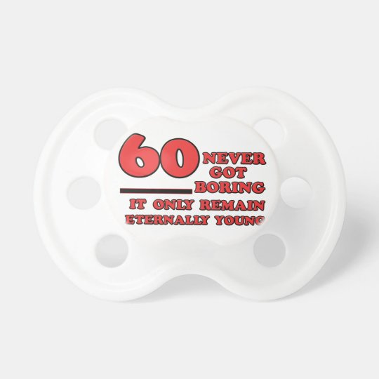 60 year old birthday designs pacifiers