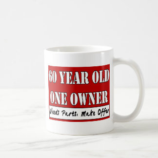 60 Year Old, One Owner - Needs Parts, Make Offer Coffee Mug