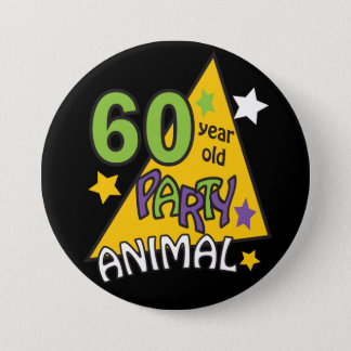 60 Year Old Party Animal - 60th Birthday 3 Inch Round Button