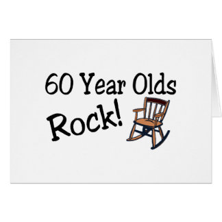60 Year Olds Rock (Rocking Chair) Greeting Card