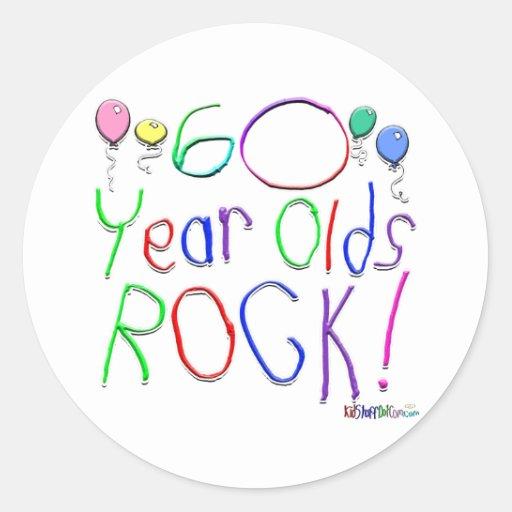 60 Year Olds Rock ! Round Sticker