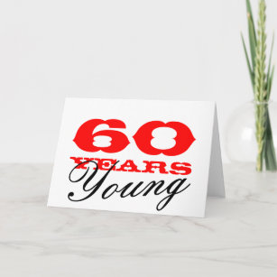 60th Birthday Card For 60 Years Young Man Or Woman