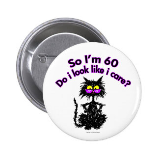60th Birthday Cat Gifts 2 Inch Round Button