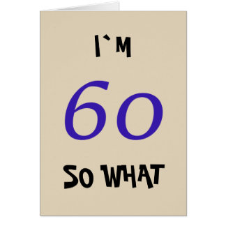 60th Birthday for Him Funny Card