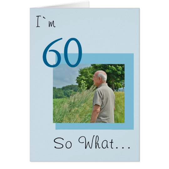 60th Birthday Funny Photo Card