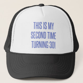 60th Birthday Gag Gift Trucker Hat