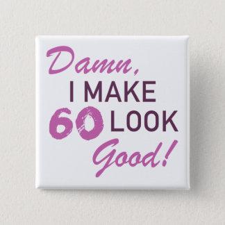 60th Birthday Humor 2 Inch Square Button
