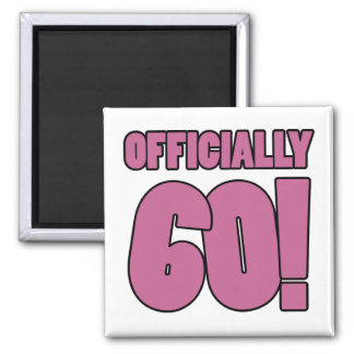 60th Birthday Humor Square Magnet