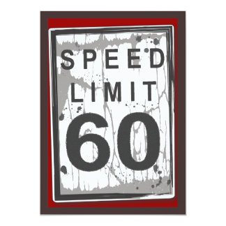 """60th Birthday Party Grungy Speed Limit Sign 5"""" X 7"""" Invitation Card"""